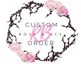 Custom Order for Jessica L.