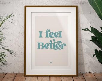 Frightened Rabbit - 'I Feel Better' Print / Frightened Rabbit Art Print
