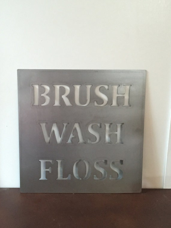 Brush Wash Floss - metal sign