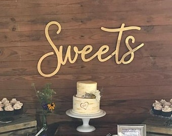 sweets sign // Wood Wedding Decor // Wedding Signs // Wedding Decor // Wedding Signage // Dessert Sign // dessert table sign