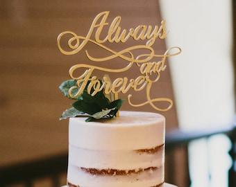Always and Forever Cake Topper // Wedding Cake Topper // Bridal Shower Cake Topper // Engagement Cake Topper // Elegant Wedding // Laser Cut