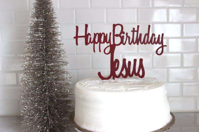 Happy Birthday Jesus Wood Cake Topper Happy Birthday Jesus Etsy