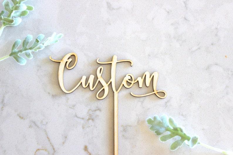 custom cake topper / custom birthday cake topper / custom wood image 0