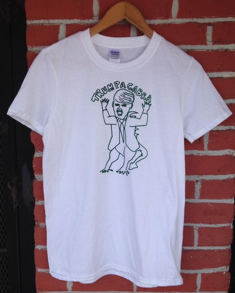 Trumpacabra Trump Chupacabra Unisex Screen Printed T Shirt image 0