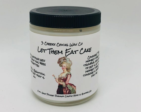 Let Them Eat Cake Candle, Marie Antoinette, Home Fragrance