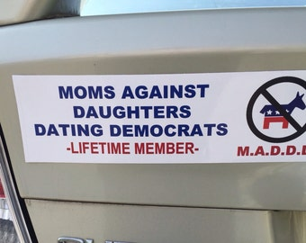 dads against daughters dating democrats bumper sticker christian dating a witch