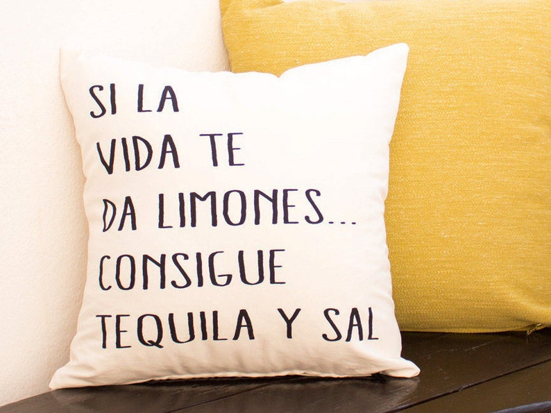 Pillow Cover Mexican Spanish Quote Tequila Y Sal White Linen image 0