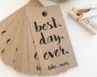 Best Day Ever Favour Tags Pk10 - Rustic.