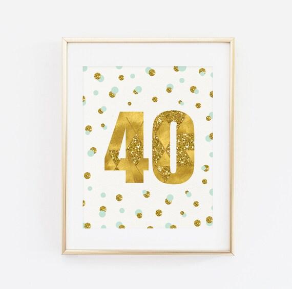 Segno Di Quaranta 40 Anni Stampabile Compleanno Stampa 40 Compleanno Decorazione Quaranta Oro E Menta Banner Stampabile Party Decoration 40