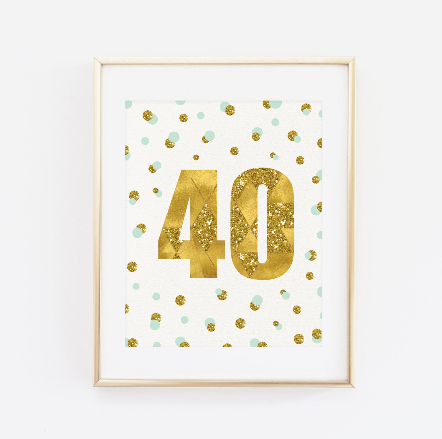 Forty Sign 40 years Printable Birthday Print 40th Birthday | Etsy