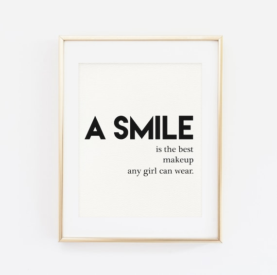 Printable Wall Art A Smile Is The Best Makeup Any Girl Can Etsy