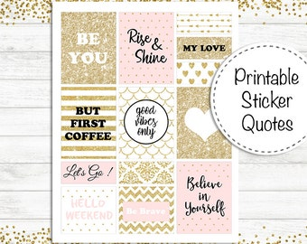 Printable Sticker Quotes, Planner Stickers, Quotes Stickers, Gold and Pink Sticker Sayings, Printable planner stickers kit, Instant Download