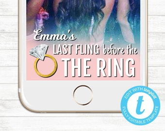 EDIT YOURSELF, Last Fling before the Bling Geofilter, Bachelorette Snapchat Geofilter, Instant Download, Bachelorette Last Fling Templett