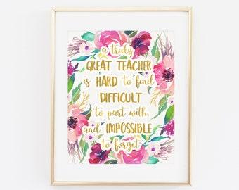 Teacher Gift, A truly great Teacher is hard to find, Office Decor, Teacher Gift Printable, Teacher Appreciation Print, Professor Thank You