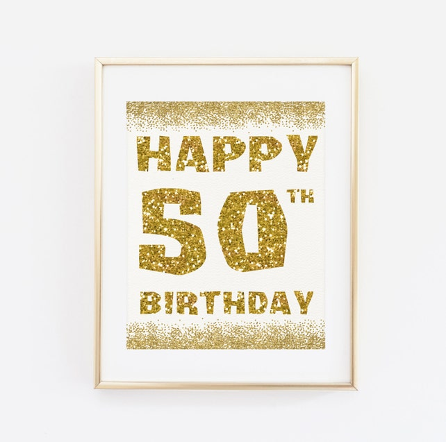Happy 50th Birthday Printable Decor 50 Years Sign Party Decorations Anniversary