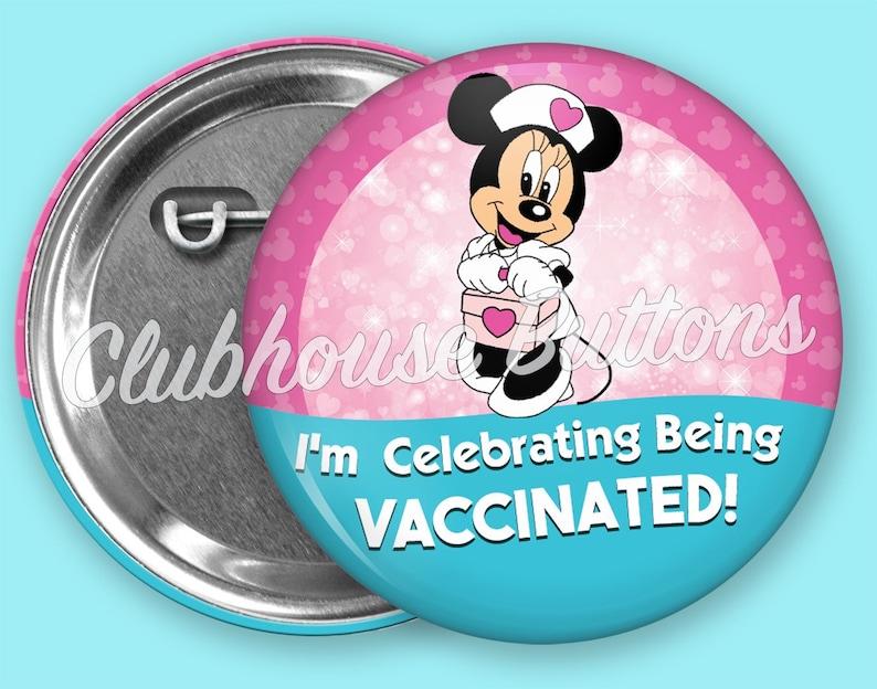Disney inspired Vaccination Button Minnie Mouse Vaccinated Button Vaccinated Button