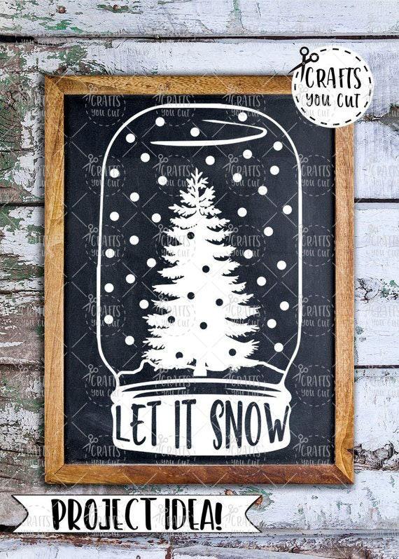 Christmas Svg Cut File Let It Snow Mason Jar Snow Globe Dxf Etsy