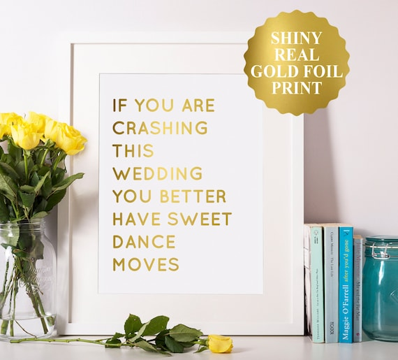 Funny Wedding Signs Wedding Crasher Sign Funny Wedding Decor Fun Wedding Signs Wedding Reception Sign Hilarious Gold Wedding Signs