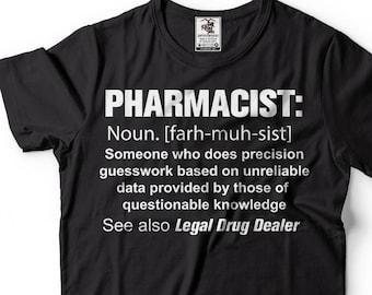d0185145 Pharmacist T-Shirt Funny Legal Drug Dealer Noun Definition Profession Tee  Shirt