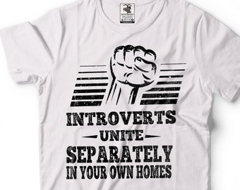 Introvert Funny T-shirt Gift For Introvert Tee Shirt Introverts Unite Funny Gift