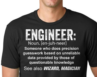 Engineer T Shirt Engineering Tee Shirt Funny Gift For Engineer Engineer Gift
