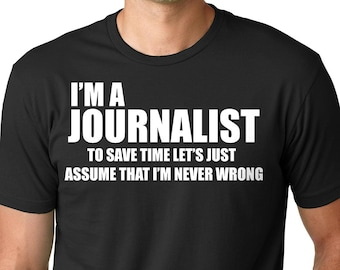 Journalist T-shirt Funny Gift For Journalist Tee T-shirt
