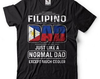 Filipino DadFather Day Gift T Shirt Birthday For DadPhilippines Cool Dad FatherFather Ideas