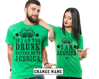 ccb742fdd Personalized Green Shirts Custom Names St. Patrick's Day Drinking Shirts  Matching Couple Shirts Put Your Own Name On Shirts