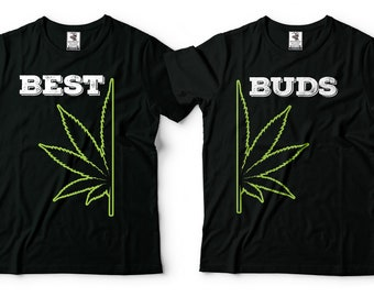 4ed6f01ffb Best Buds Marijuana Day T-Shirt Funny Cannabis Weed Funny 420 Couple  Matching T shirts