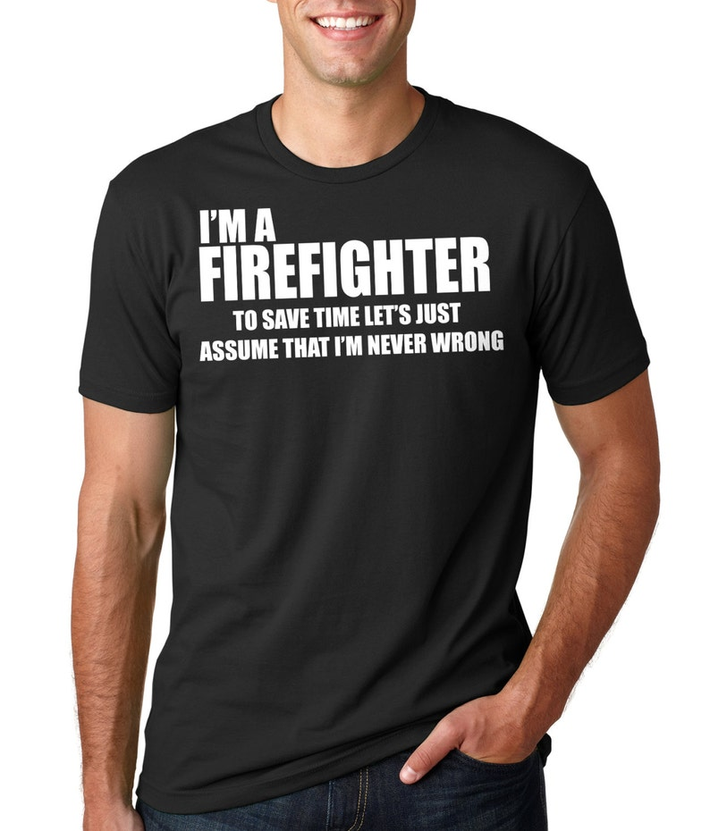 0dff7668a1 Firefighter t-shirt Fireman Funny Tee Shirt Gift For   Etsy