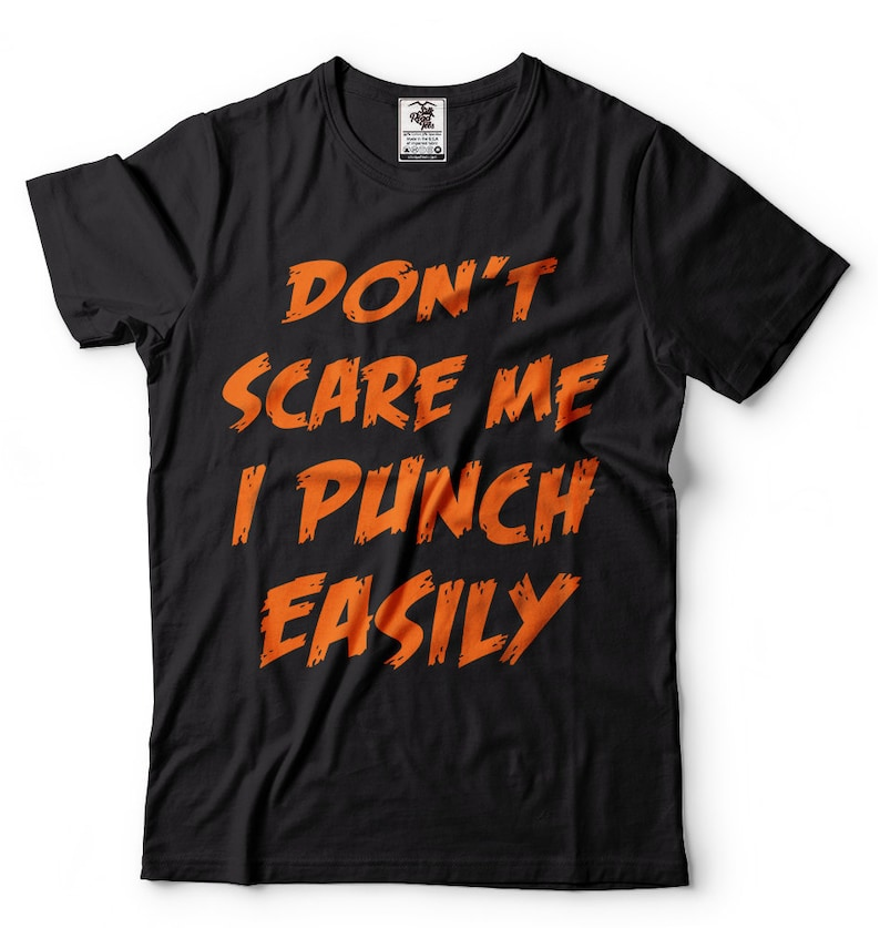 a42efe38a Halloween T Shirt Don'T Scare Me I Punch Easily Funny | Etsy