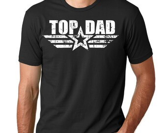 Top Dad T-shirt Gift For Father Tee Shirt Fathers Day Gift Tshirt Gift For Dad