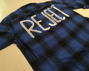 REJECT Flannel