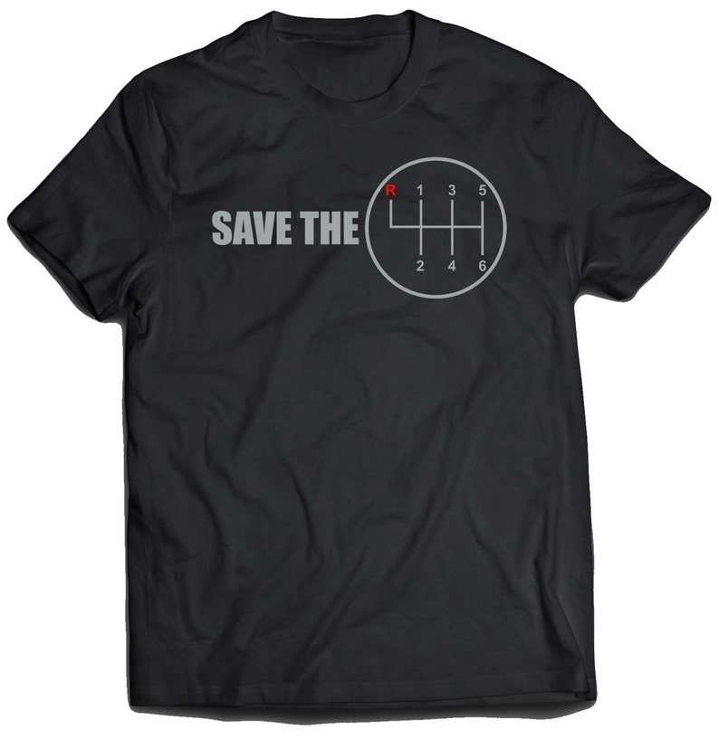 Save the Manual Transmission Shirt (Unisex)