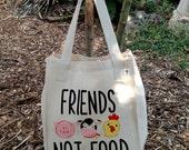 Friends Not Food Vegan To...