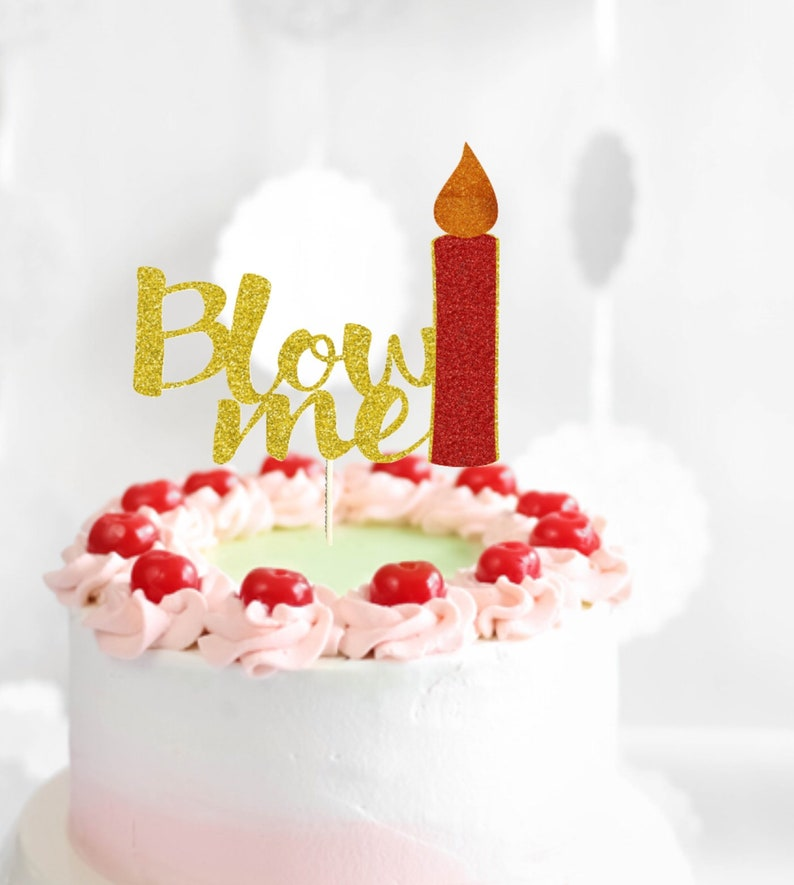 Blow Me Cake Topper Candle Adult Birthday
