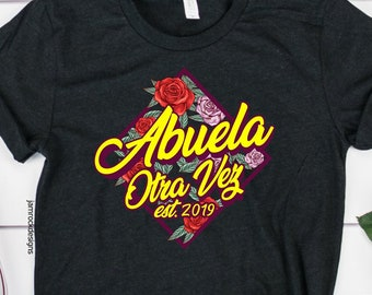 4b4e5caf5a Gift For Spanish Grandma, Hispanic Grandmother T-Shirt, Abuela Again 2019,  Mexican Heritage, Abuelita Baby Shower Gift