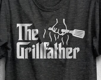 05c1a3534 Funny Grilling Gift, The Grillfather, 4th of July T-Shirt, Father's Day Gift,  Grill Gift For Him, Cook Out, Picnic Tee, Barbeque Gift