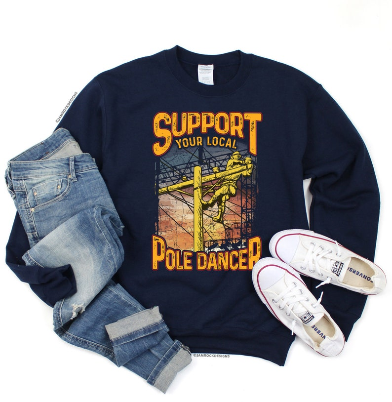 Support Your Local Pole Dancer Electrical Lineman Wife Funny Lineman Gift Lineworker Shirt Linesman Gift Powerline Technician Hoodie