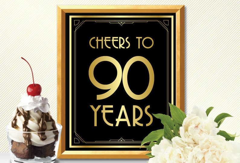 Cheers To 90 Years Happy 90th Birthday Sign