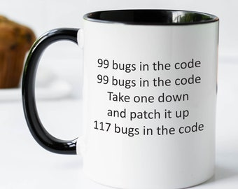 99 Little Bugs in The Code Themed Funny 11oz Black Satin Mug Christmas Gift Mug.