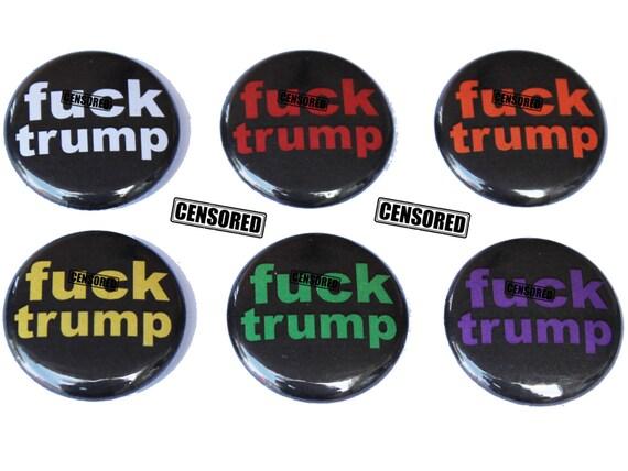 FUCKTrump #nevertrump 1in Buttons with Pinbacks   ---- Anti Trump Pin #StopTrump Anti Donald Trump Anti Donald Trump pin Set of 5x