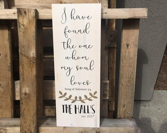 I Have Found the One Whom My Soul Loves Family Established Wood Sign, Bridal Shower, Wedding, Engagement, Gift Idea, Valentines Day, Custom