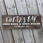 Personalized Bar Sign: Cold Beer & Good Times Established Wood Sign