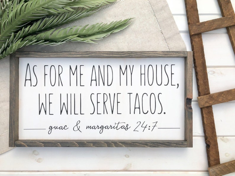 As for Me and My House We will Serve Tacos Wood Sign with image 0