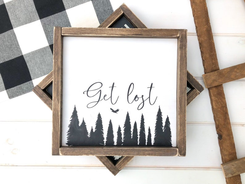 Get Lost Wood Sign with Farmhouse Frame image 0