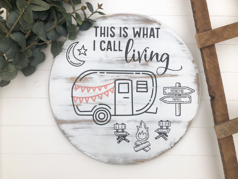 Personalized Camper Sign  This is what I Call Living image 0