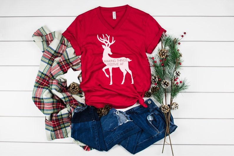 Christmas Shirt  Making Things Festive AF image 0