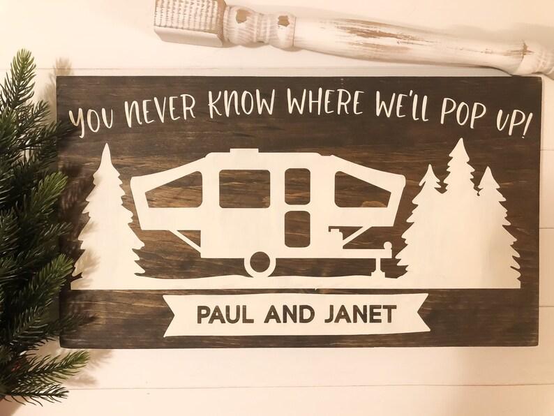 Personalized Camper Sign  Pop Up Camper  You Never image 0