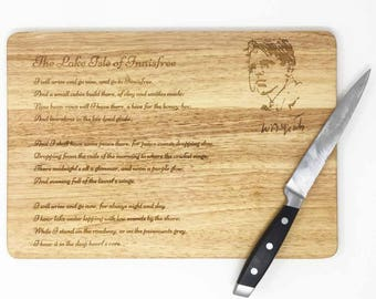W.B.Yeats poem cutting board.Engaved hardwood chopping board with Yeats pom for poetry fans.Literature interested present. Irish poet Yeats
